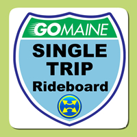 GoMaine Single Trip Rideboard