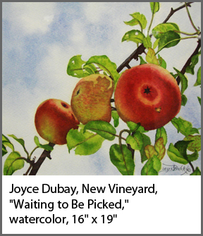 "Joyce Dubay, New Vineyard, ""Waiting to Be Picked,"" watercolor, 16"" x 19"""