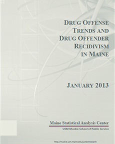 Drug Offense Trends and Drug Offender Recidivism in Maine
