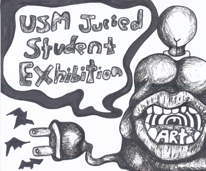 USM Student Juried Exhibition