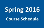 Spring 2016 Course Schedule