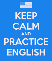 Keep Calm and Practice English