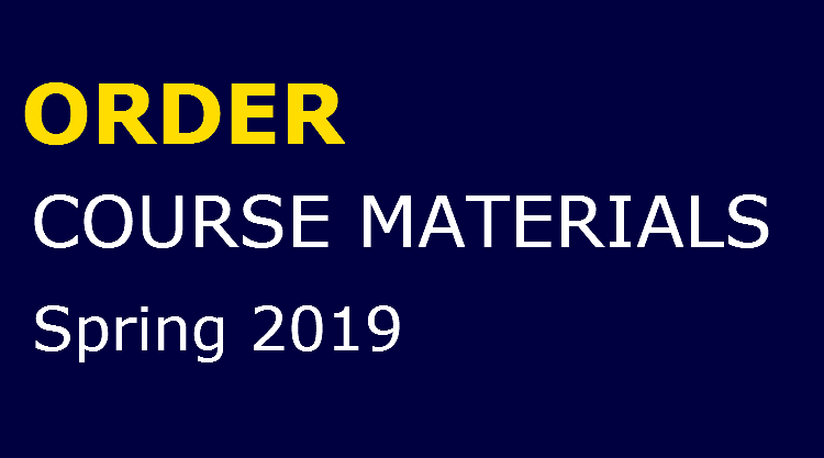 Textbook information and ordering for Spring 2019 courses.