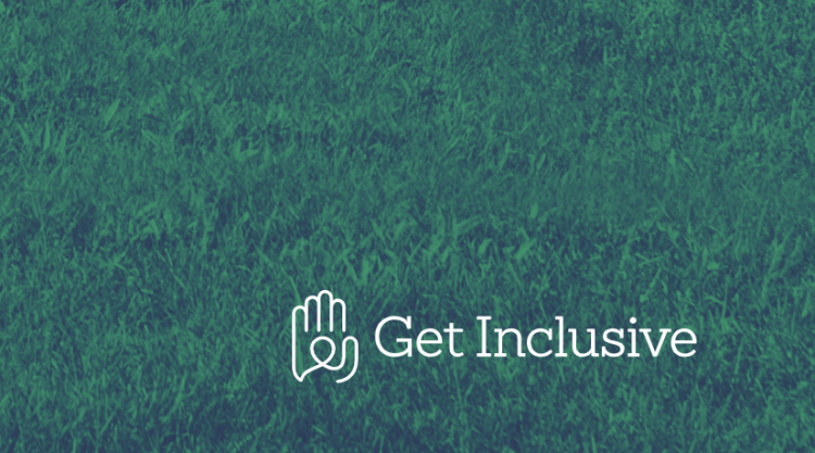 "A green grass background with the logo of the outline of a hand and the words ""Get Inclusive"""