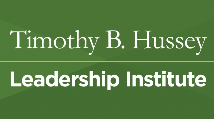 Timothy B. Hussey Leadership Institute