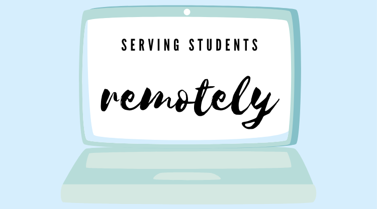 Serving students remotely