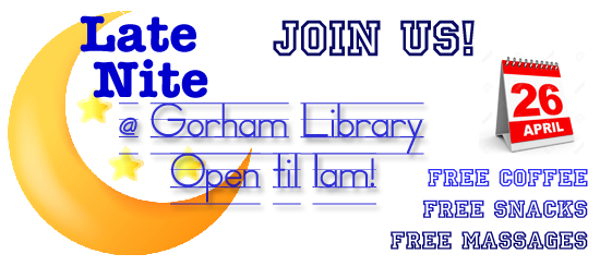 Late Nite at Gorham Library