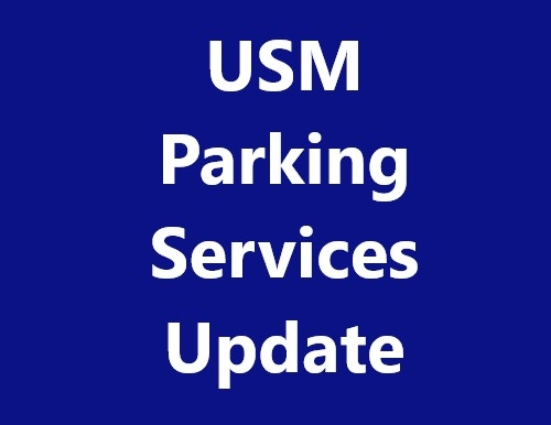 Photo saying USM Parking Services Update