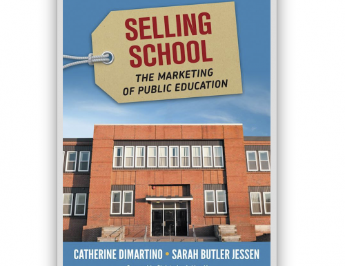 "cover of ""Selling School: The Marketing of Public Education"""