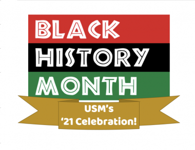 Welcome to USM's 2021 Black History Month Celebration!