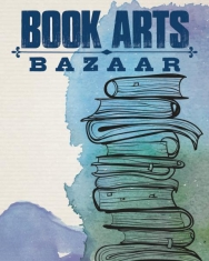 Book Arts Bazaar