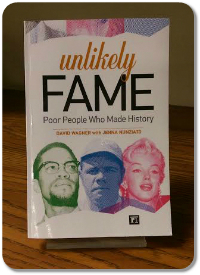 Unlikely Fame by David Wagner